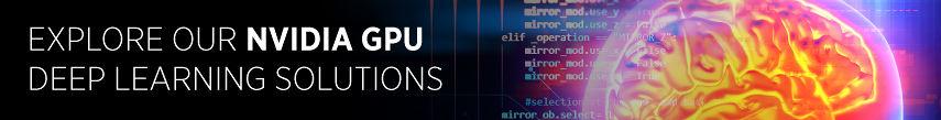 Deep Learning NVIDIA GPU Solutions